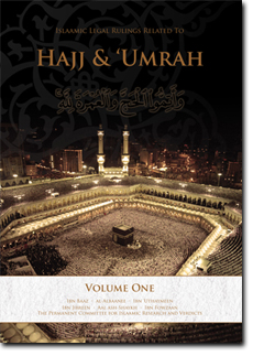 Islaamic Legal Rulings Related To Hajj & 'Umrah - Volume 1